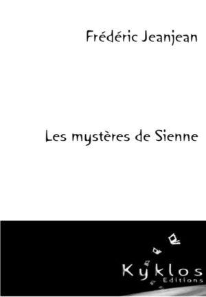 KYKLOS Editions - Les mystères de Sienne