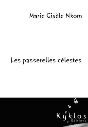 KYKLOS Editions - Les passerelles Cèlestes