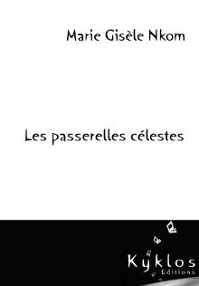 Les passerelles célestes - Kyklos éditions
