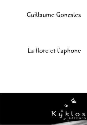 KYKLOS Editons - La flore et l'aphone