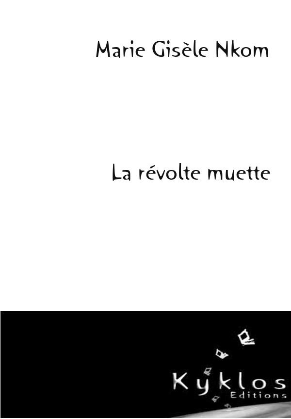 KYKLOS Editions - La révolte muette