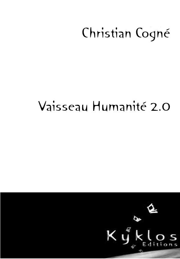 KYKLOS Editions - Vaisseau Humanité 2.0