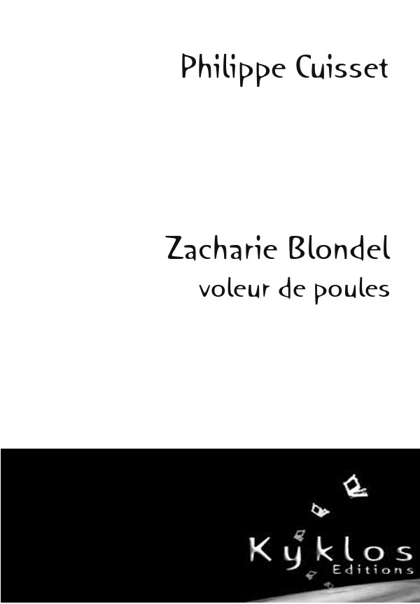 KYKLOS Editions - Zacharie Blondel
