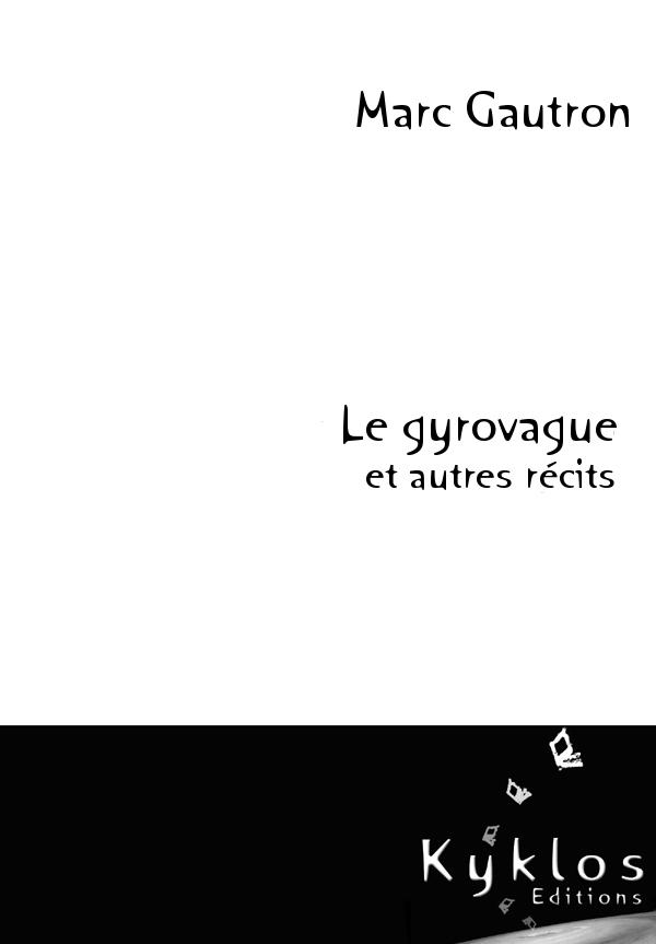 KYKLOE Editions - Le gyrovague et autres récits