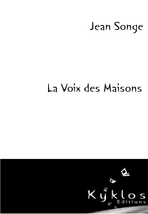 KYKLOS Editions - La voix des maisons